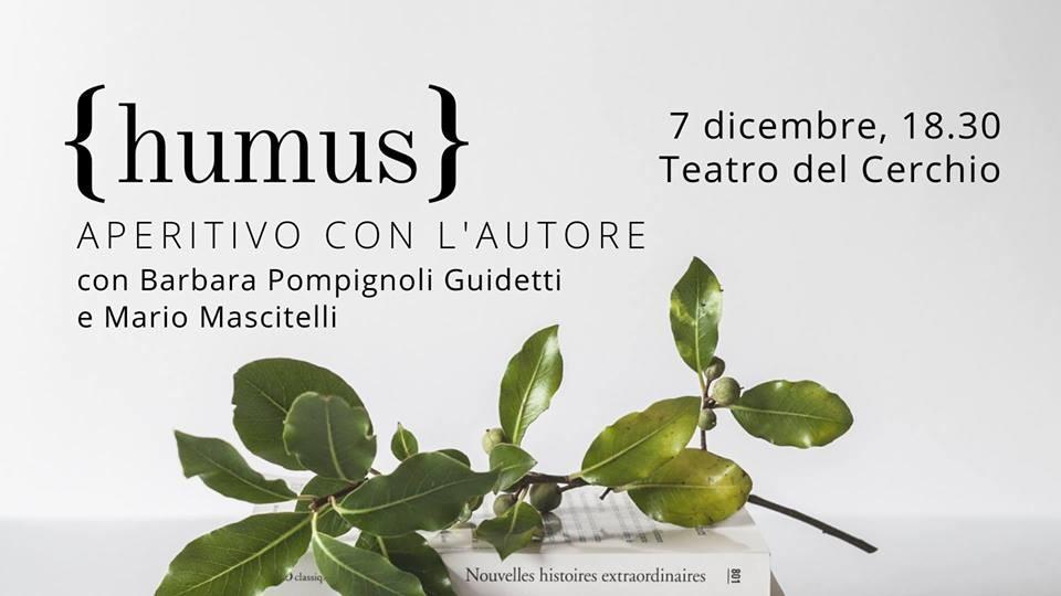 Humus - aperitivo con l'autore (ingresso gratuito) al Teatro del Cerchio