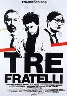 Il Cinema Italiano degli anni '80:  TRE FRATELLI  di Francesco Rosi.