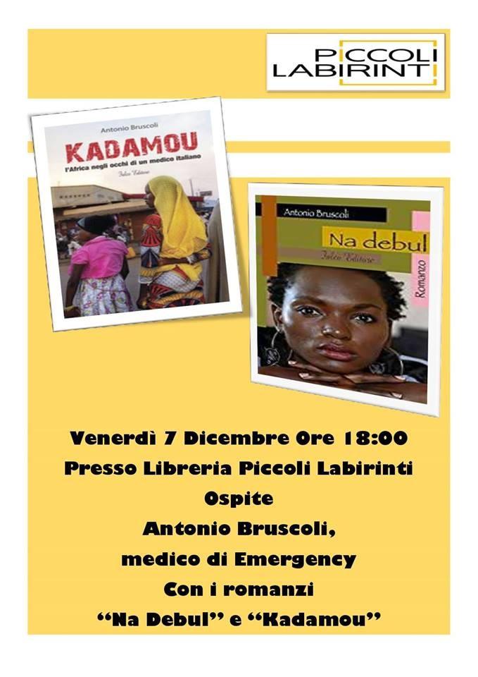 Antonio Bruscoli, medico di emergency, ospite della libreria Piccoli Labirinti con i suoi romanzi