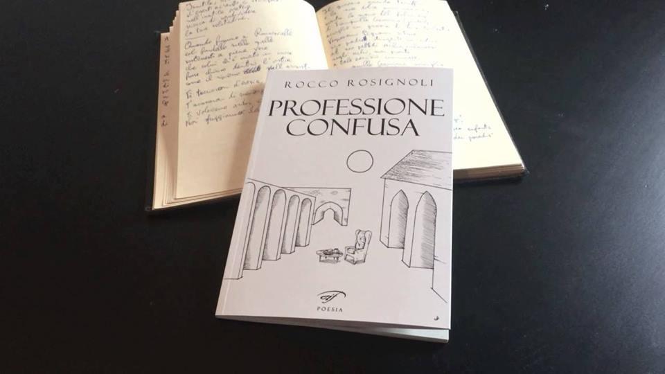 """Presentazione di """"Professione confusa"""", raccolta di poesie di Rocco Rosignoli"""