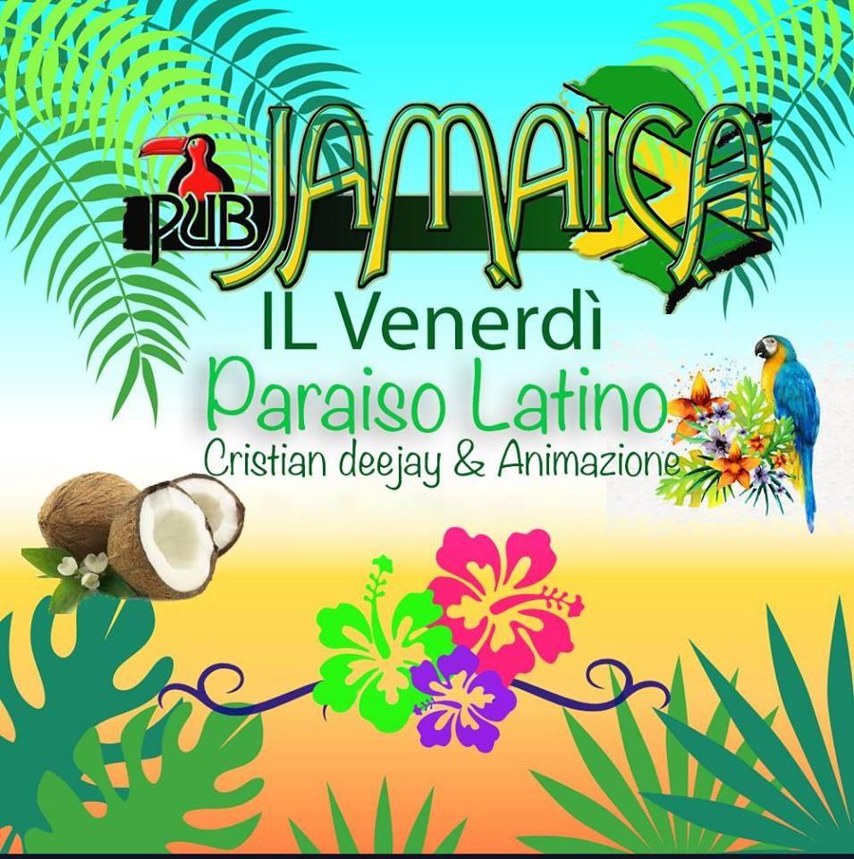 Paraiso latino al Jamaica pub ogni venerdì sera