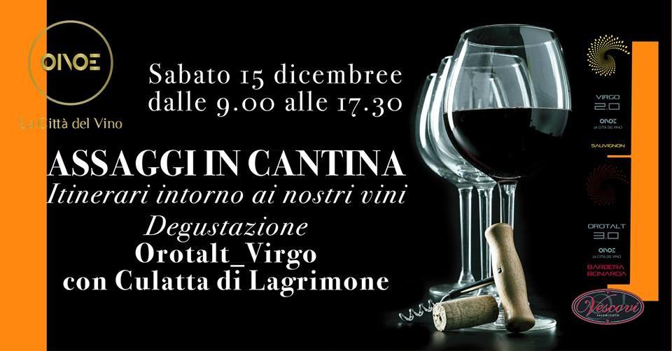 """Assaggi in cantina da OINOE la città del vino: """"3.0 Orotalt"""", barbera-bonarda vivace, e l sauvignon fermo """"2.0 Virgo"""""""