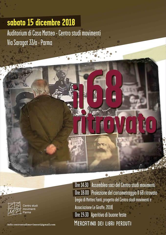 Il 68 ritrovato. Cortometraggio a cura del Centro studi movimenti