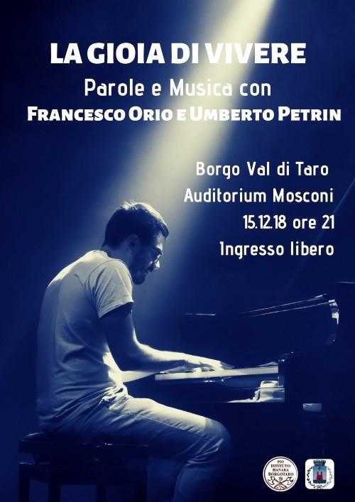 """""""La gioia di vivere"""", con Francesco Orio pianista e Umberto Petrin"""