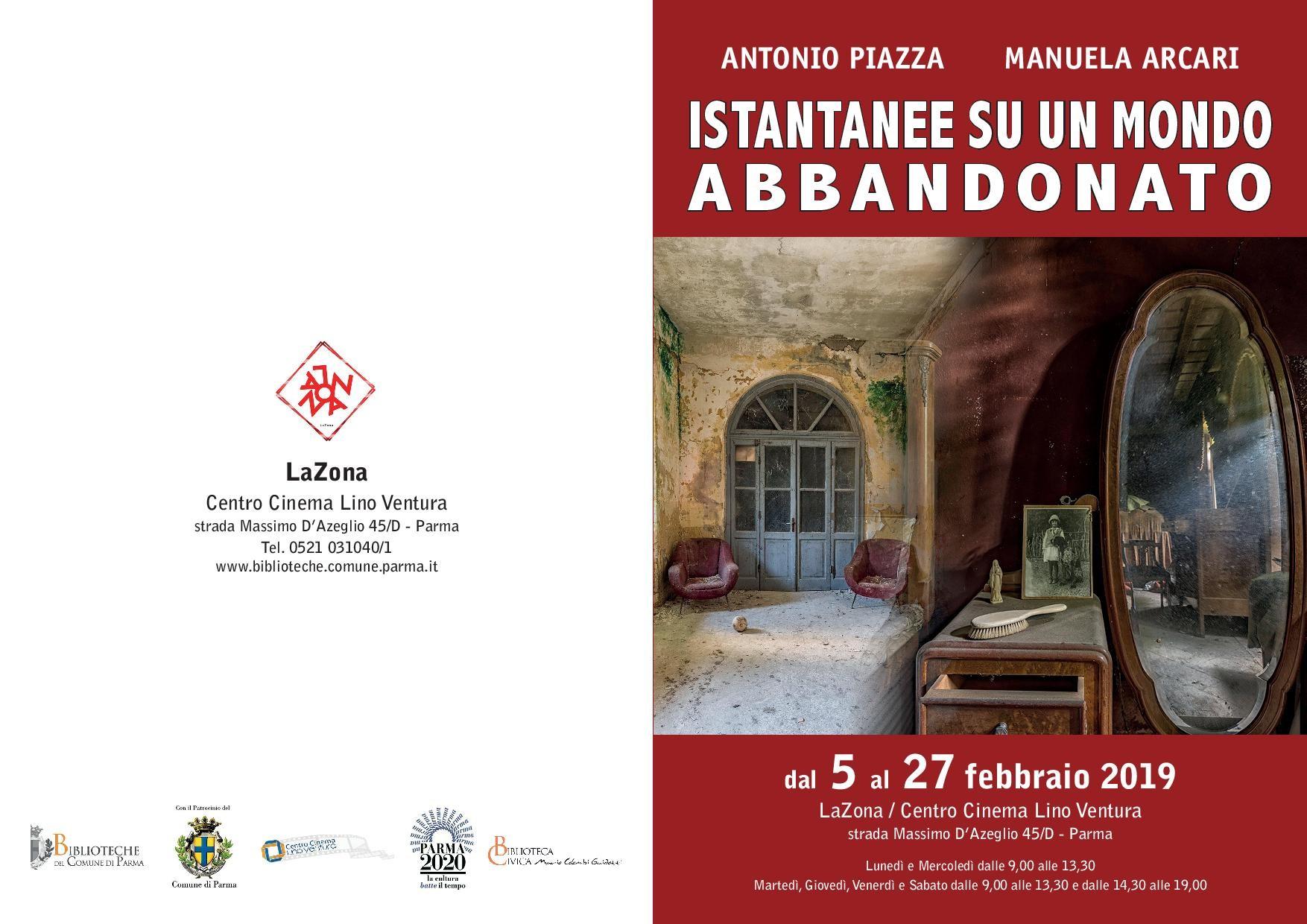 Istantanee di un mondo abbandonato, mostra di Antonio Piazza e Manuela Arcari