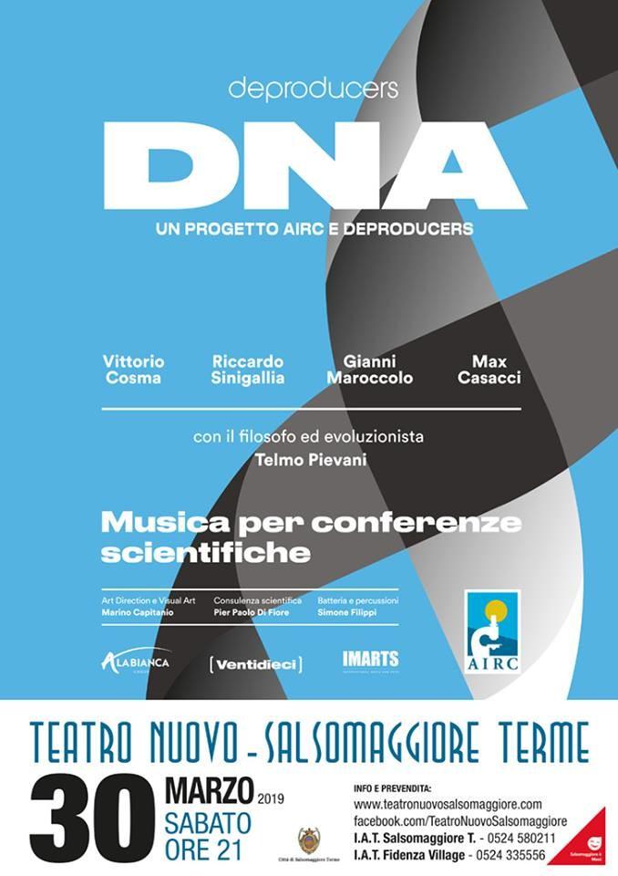 DeProducers  DNA Anteprima Nazionale al Teatro Nuovo di Salsomaggiore