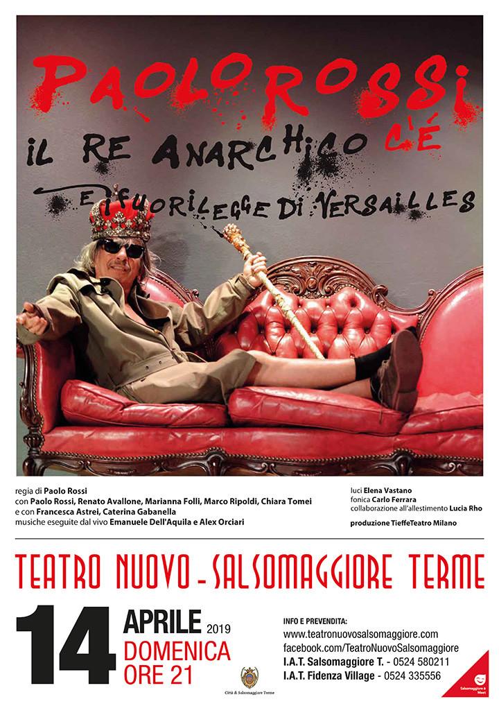 Paolo Rossi  Il Re anarchico e i Fuorilegge di Versailles al Teatro Nuovo di Salsomaggiore
