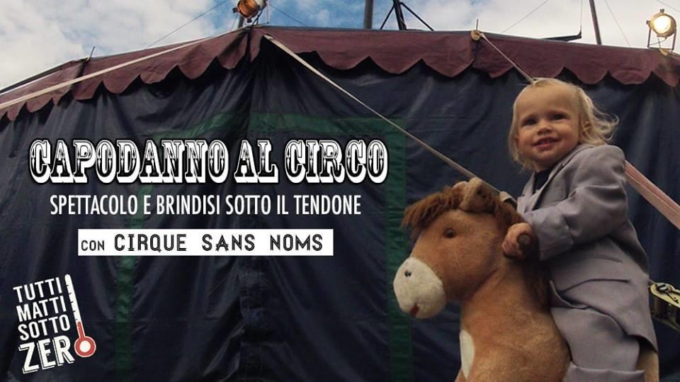 Le Cirque Sans Noms vi aspetta il 31 dicembre sotto il suo tendone