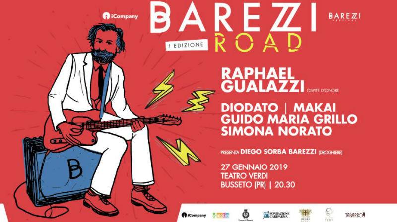 BAREZZIROAD con  Diodato  Makai  Guido Maria Grillo  Simona Norato  ospite d'onore  Raphael Gualazzi