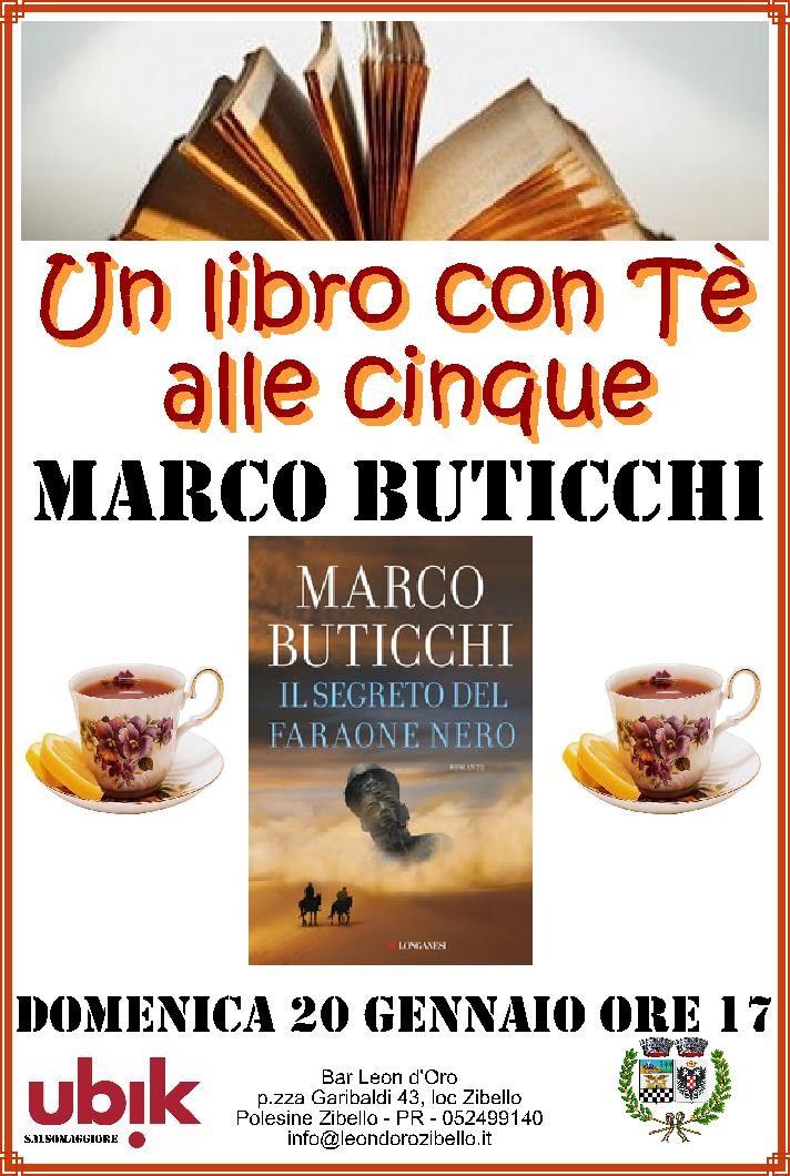"""UN LIBRO CON TE' ALLE 5:  Marco Buticchi presenta il suo libro""""IL SEGRETO DEL FARAONE NERO"""