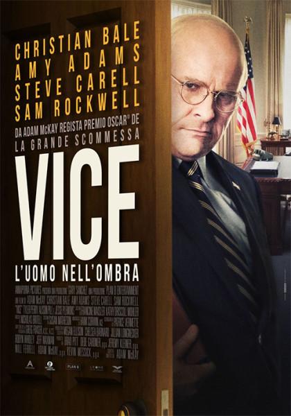 """Al CINEMA GRAND'ITALIA  """"VICE – L'UOMO NELL'OMBRA"""""""