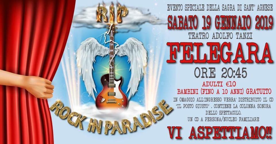 "R.I.P ""ROCK IN PARADISE"" al Teatro Tanzi di Felegara"
