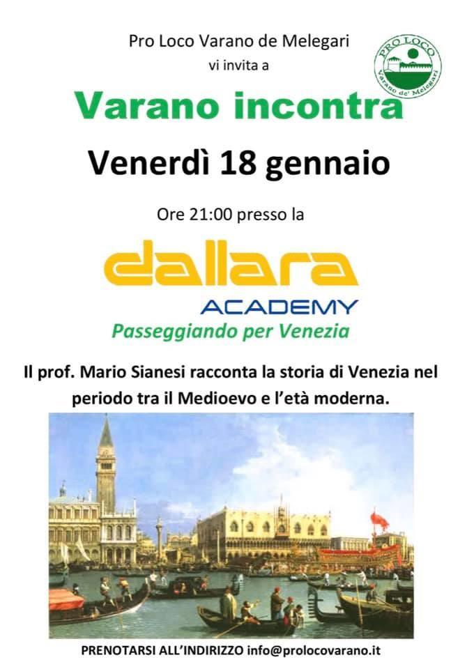 VARANO INCONTRA: il prof. Sianesi racconta Venezia