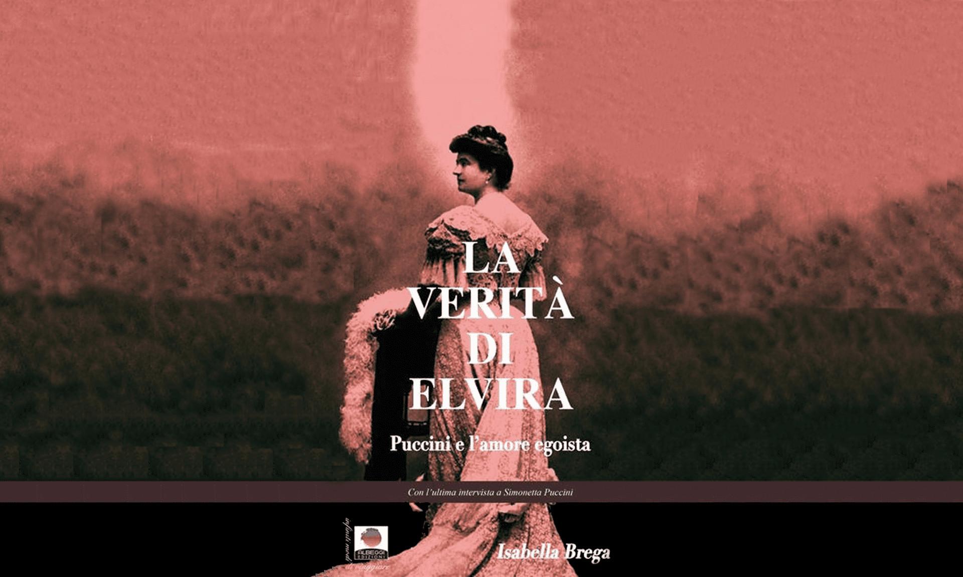 La verità di Elvira Presentazione del libro di Isabella Brega al Ridotto del  Regio