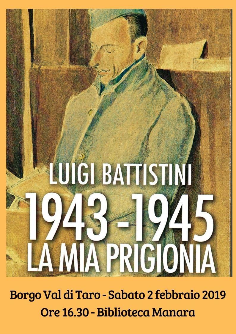 """Presentazione del diario di Luigi Battistini, """"1943-1945. La mia prigionia"""", a cura di Francesco Jacomelli."""
