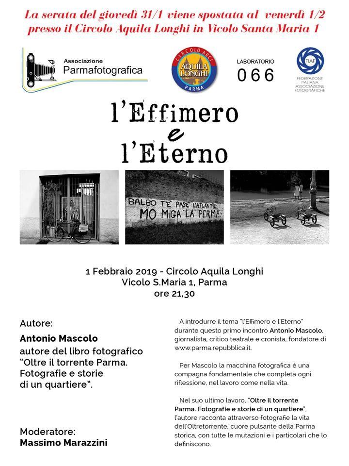 """Per il progetto FIAF """" L'Effimero e l'Eterno"""" . Intervista con ANTONIO MASCOLO e la presentazione del suo libro fotografico """" Oltre il torrente Parma"""""""