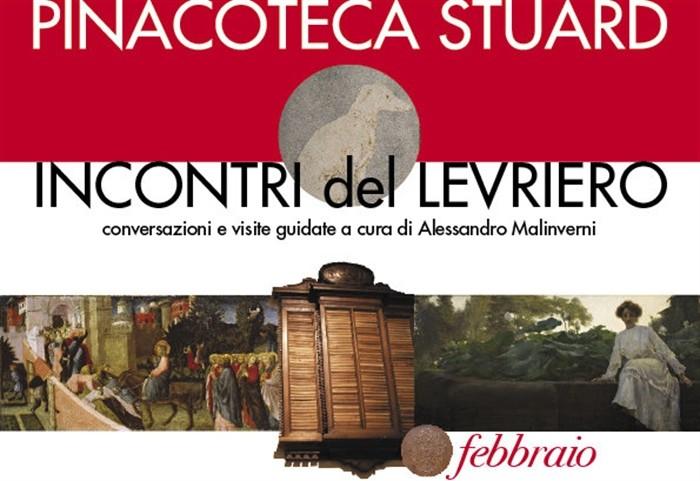 Incontri del Levriero Dal 1° al 15 febbraio alla Pinacoteca Stuard, tre conversazioni a cura di Alessandro Malinverni dedicate al patrimonio che la Pinacoteca custodisce