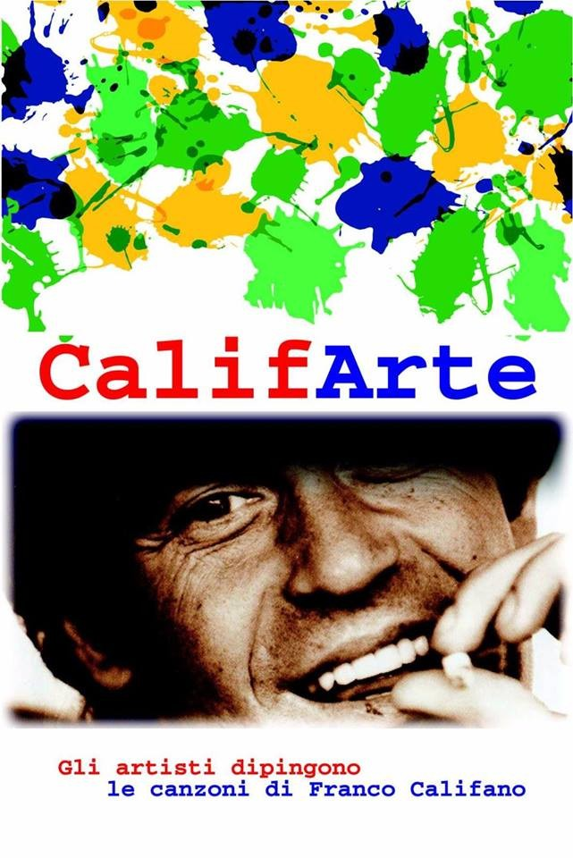 Califarte. Gli artisti dipingono le canzoni di Franco Califano