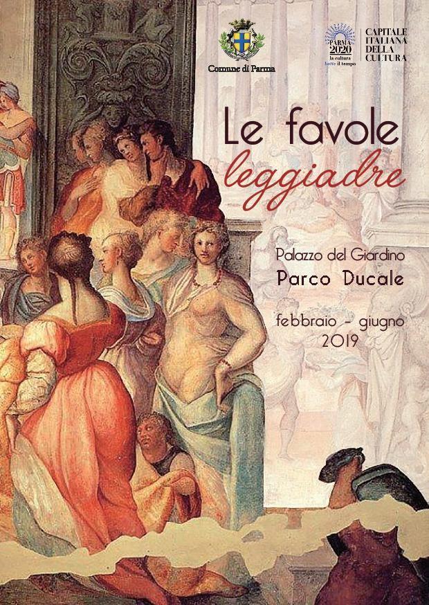 Le Favole Leggiadre    Gli affreschi delle sale del Palazzo del Giardino e i versi che li hanno ispirati in un ciclo di cinque incontri