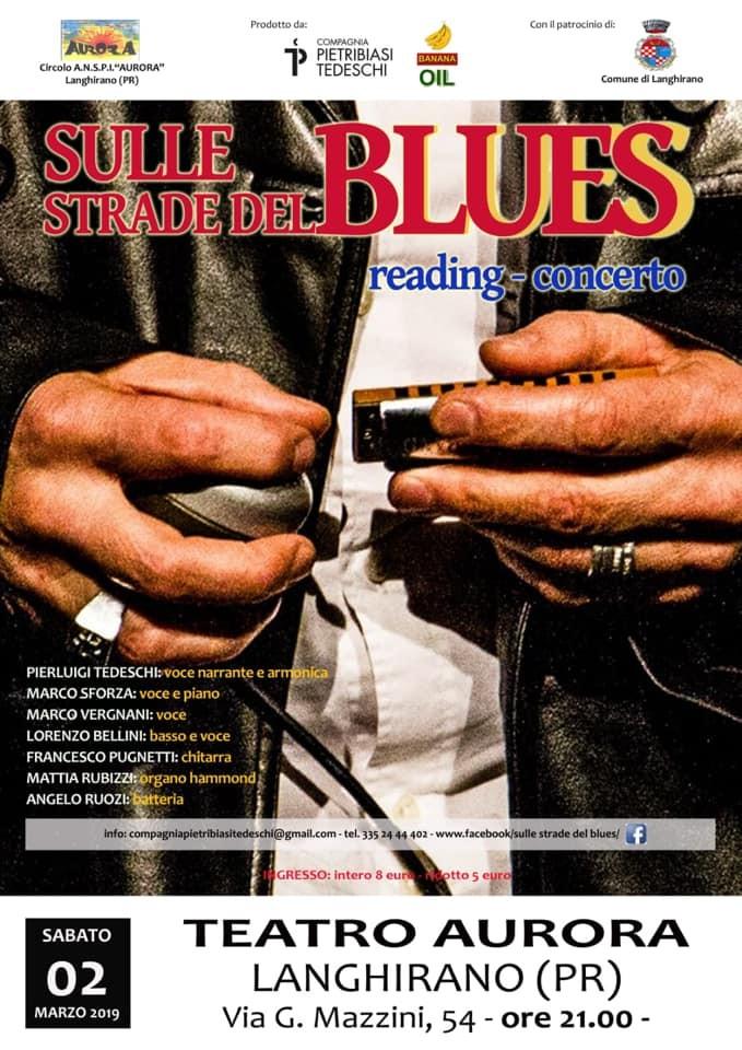 Sulle strade del blues  al Teatro Aurora di Langhirano