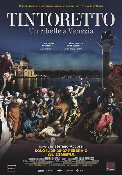 """""""La Grande Arte al Cinema""""  TINTORETTO-UN RIBELLE A VENEZIA al Cinema Astra Parma"""