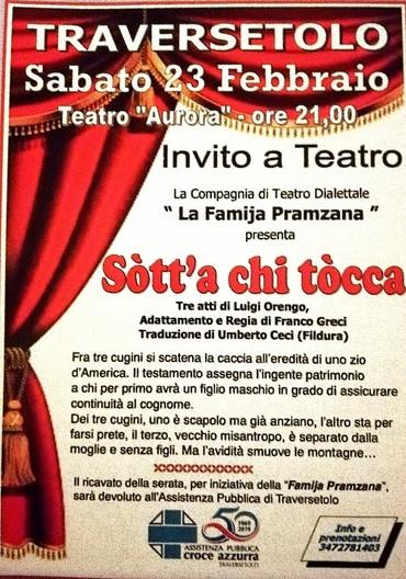 """La Compagnia di Teatro Dialettale """"Famija Pramzana"""", presenta:""""Sòtt'a chi tòcca"""" al Teatro Aurora di Traversetolo"""