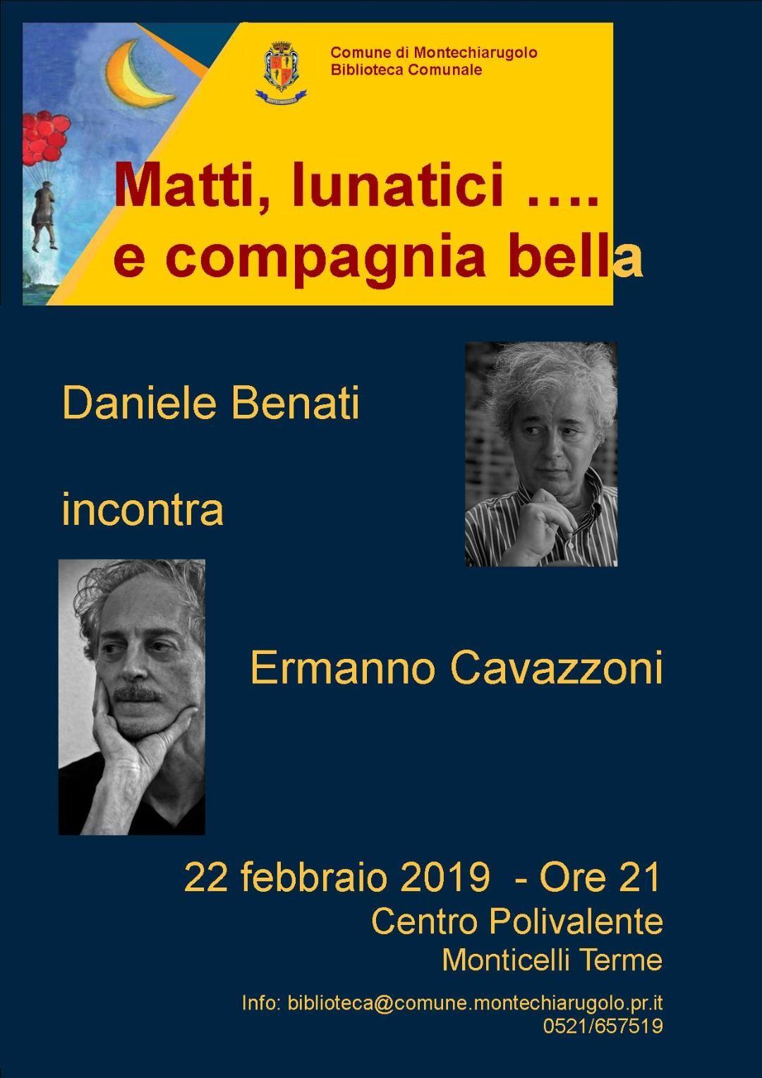 Matti lunatici padani…  Daniele Benati incontra Ermanno Cavazzoni