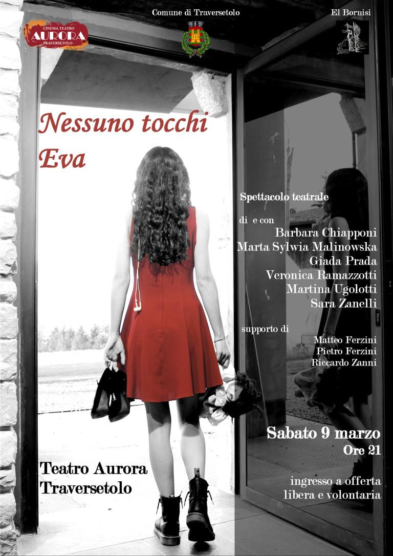 """""""NESSUNO TOCCHI EVA""""     Spettacolo teatrale per la Giornata internazionale delle donne"""