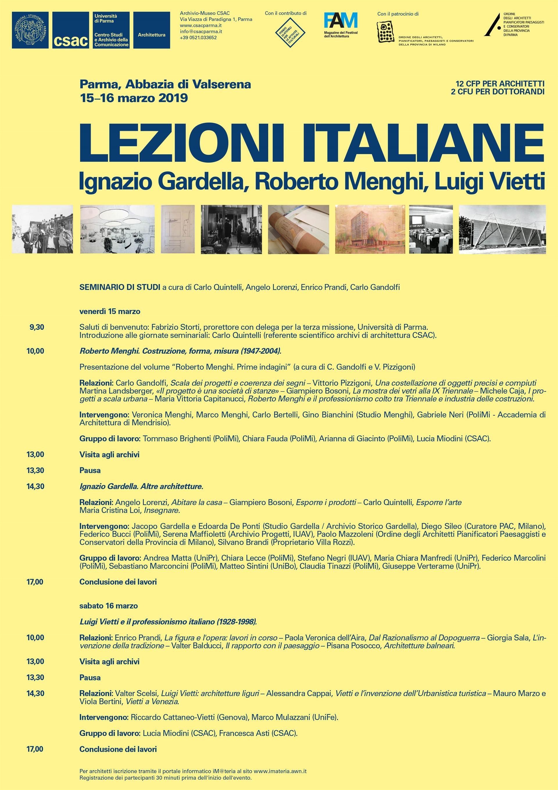 """""""LEZIONI ITALIANE"""" incentrato sulle figure di tre maestri dell'architettura italiana del Novecento: Ignazio Gardella, Roberto Menghi, Luigi Vietti."""