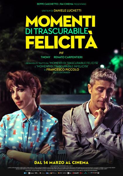 """A Mycinem@ - Fidenza """"MOMENTI DI TRASCURABILE FELICITÀ"""" di Daniele Luchetti con Pif"""