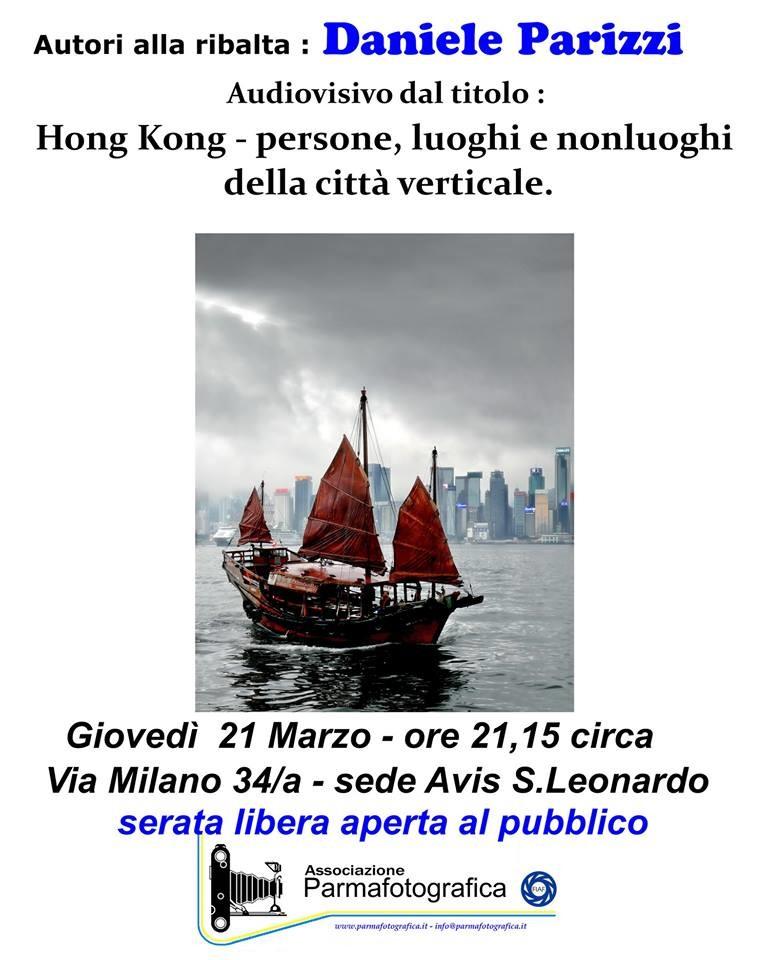 """Autori alla ribalta: Daniele Parizzi"""" Hong Kong, persone, luoghi e non luoghi della città verticale"""