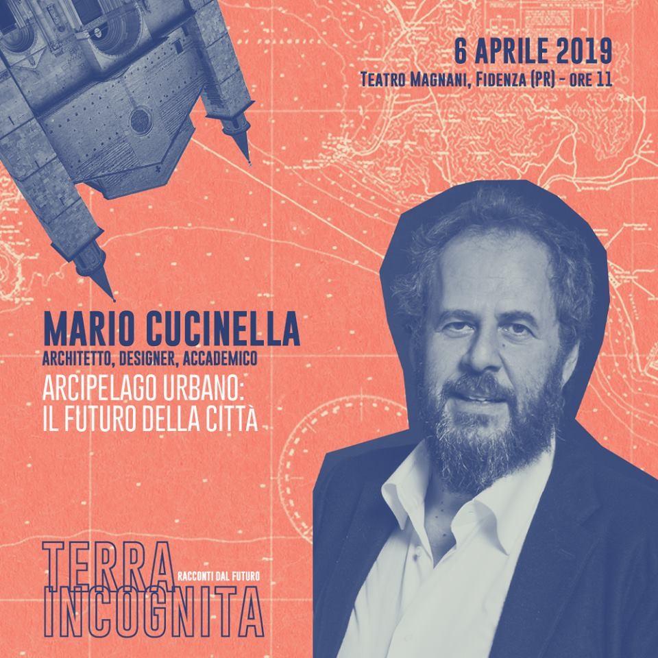 """TERRA INCOGNITA – RACCONTI DAL FUTURO Mario Cucinella presenta """"ARCIPELAGO URBANO: IL FUTURO DELLA CITTÀ"""""""