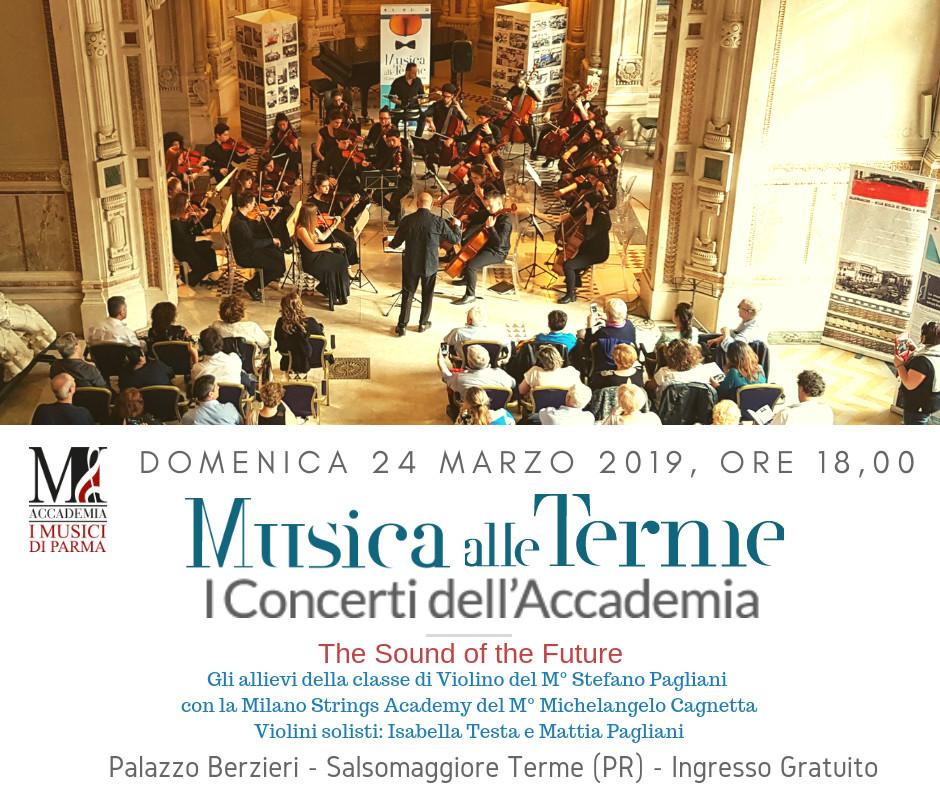 Musica alle Terme - I concerti dell'accademia con 'I Musici di Parma' THE SOUND OF THE FUTURE