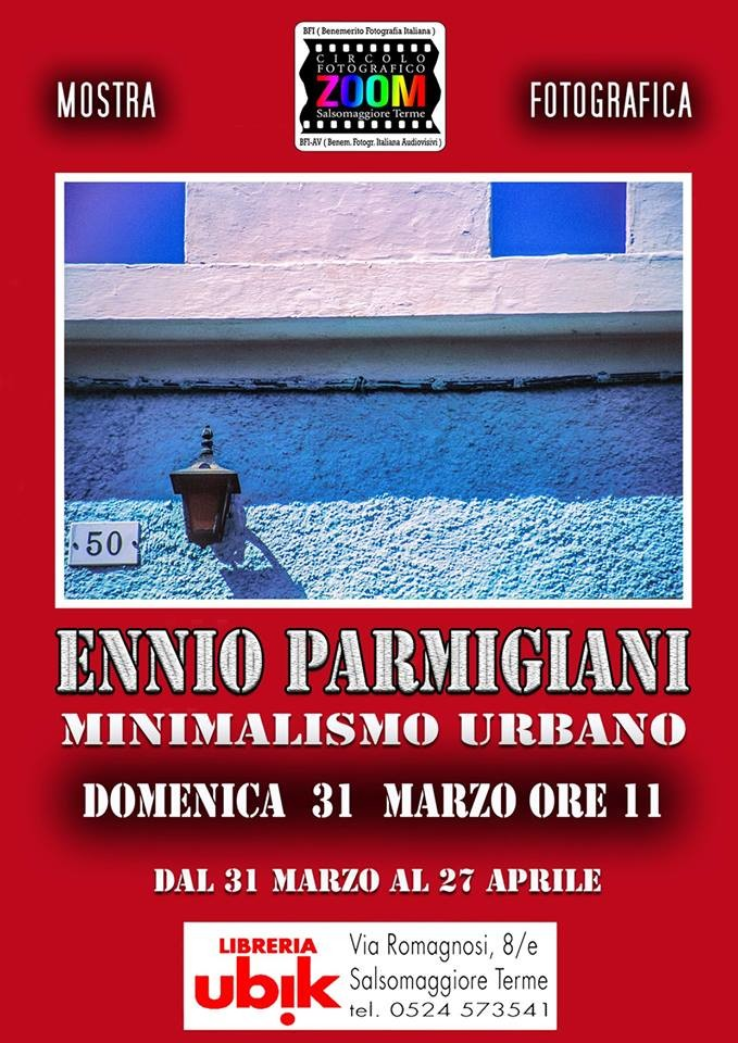 Mostra fotografica MINIMALISMO URBANO di Ennio Parmigiani