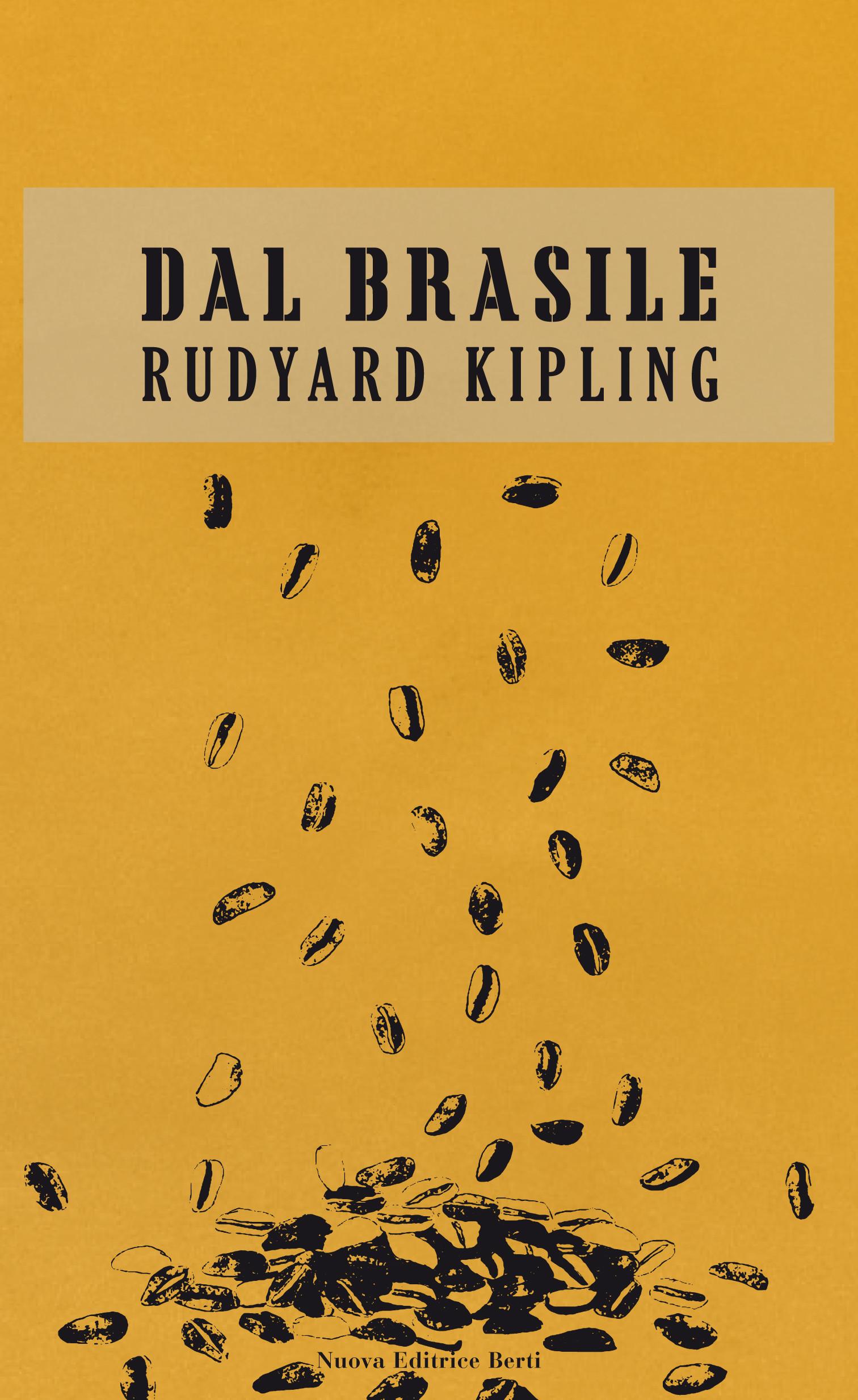 Presentazione dell'inedito di Rudyard Kipling Dal Brasile, a cura di Massimo Scottinella