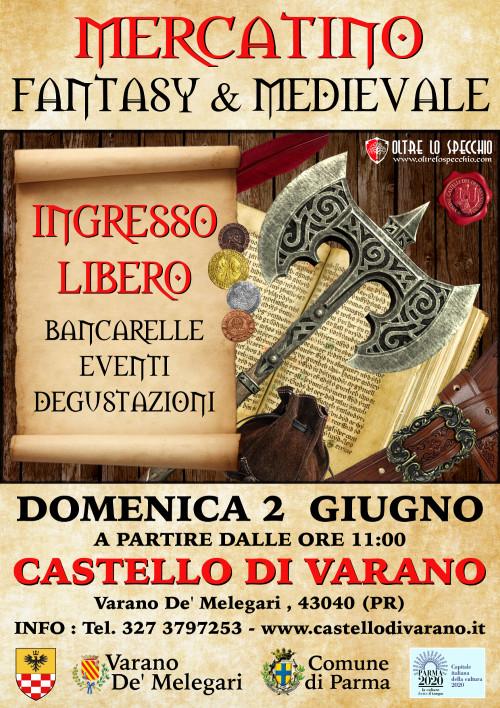 MERCATINO FANTASY & MEDIEVALE al castello di Varano