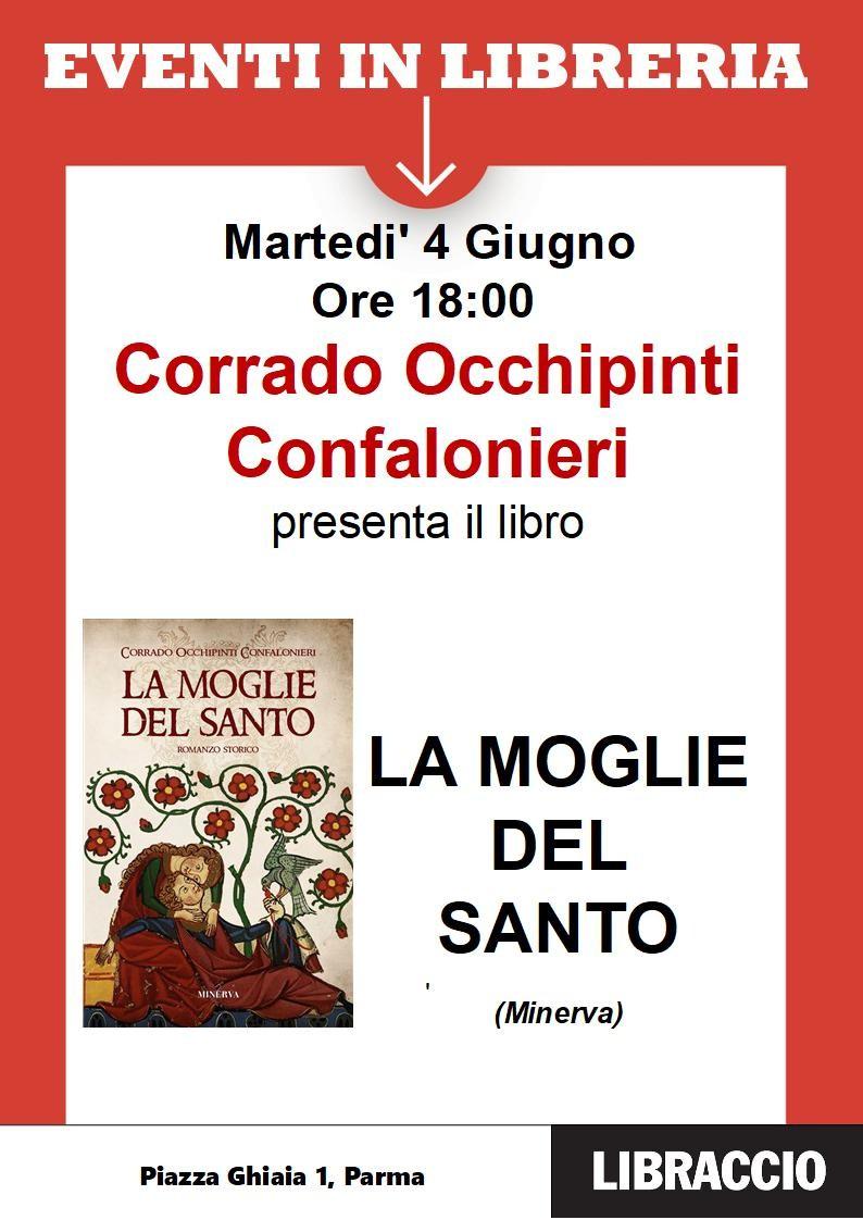 """""""La moglie del santo, storia d'amore e guerra nella Piacenza trecentesca"""", con Corrado Occhipinti Confalonieri"""
