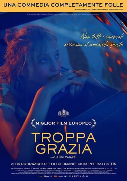 """""""Accadde Domani""""  TROPPA GRAZIA  di Gianni Zanasi. all'arena estiva del  Cinema Astra"""