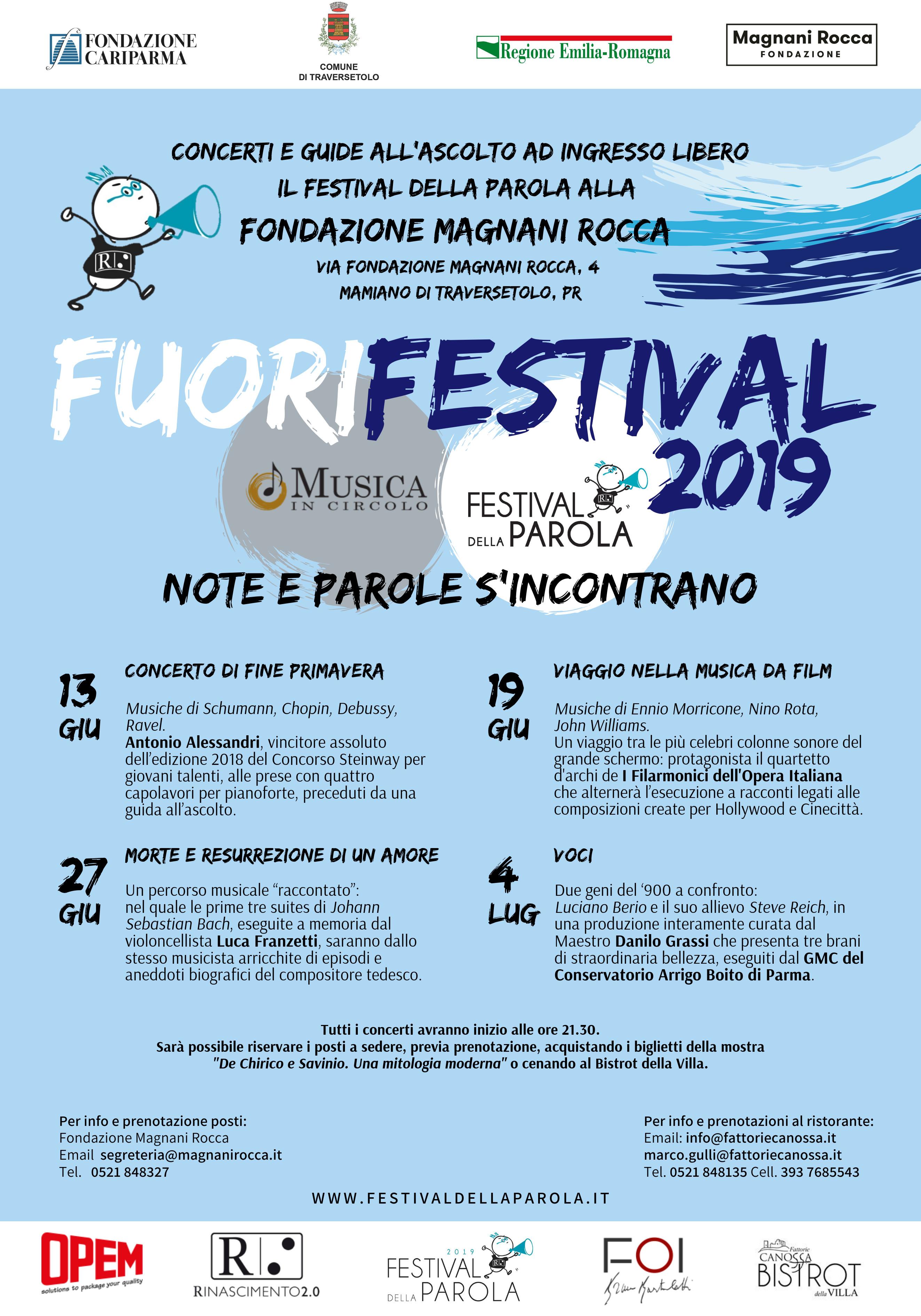 FUORIFESTIVAL - NOTE E PAROLE S'INCONTRANO  Il Festival della Parola alla Fondazione Magnani Rocca