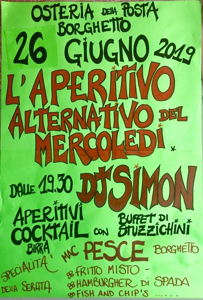 APERITIVO ALTERNATIVO  del MERCOLEDÌ all'Osteria della Posta a Borghetto on la musica 🎶 di DJ SIMON!!!