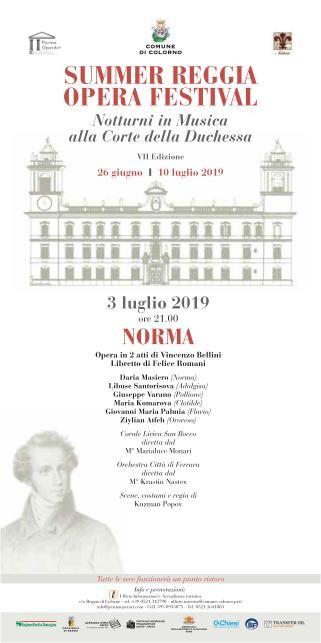 SUMMER REGGIA OPERA FESTIVAL,NOTTURNI IN MUSICA ALLA CORTE DELLA DUCHESSA,VII EDIZIONE: La Norma