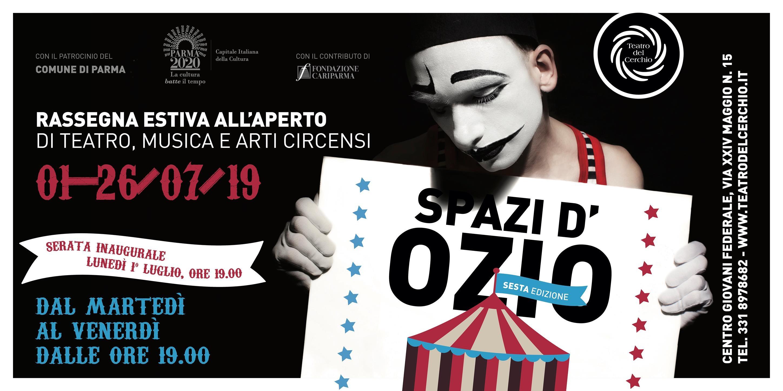 """""""Spazi d'Ozio"""",   rassegna estiva del Teatro del Cerchio"""