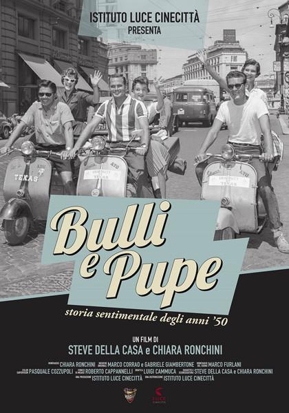 Rassegna: Accadde Domani  Bulli e Pupe - storia sentimentale degli anni '50 di Steve Della Casa e Chiara Ronchini