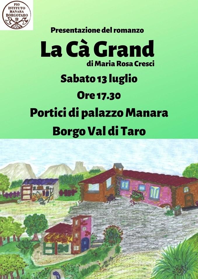 """Presentazione del libro """"La Ca Grand"""" di Maria Rosa Cresci"""