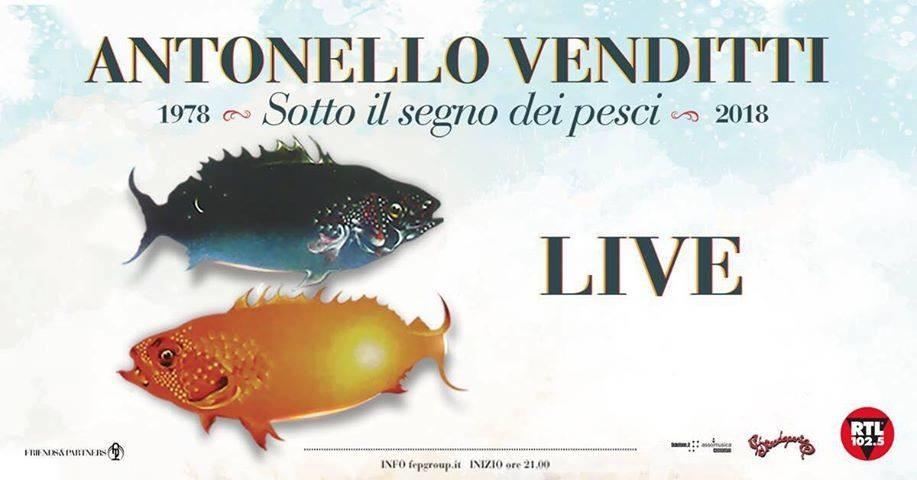 """Antonello VENDITTI in """"Sotto il segno dei Pesci 2019"""" al Parco della Cittadella"""