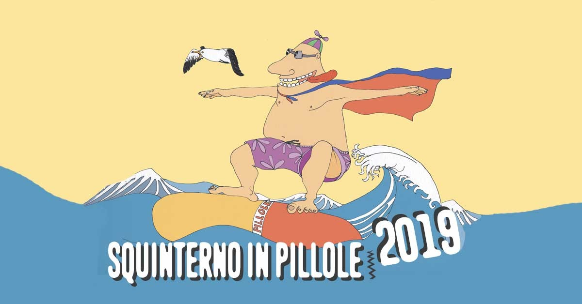 SQUINTERNO IN PILLOLE 2019