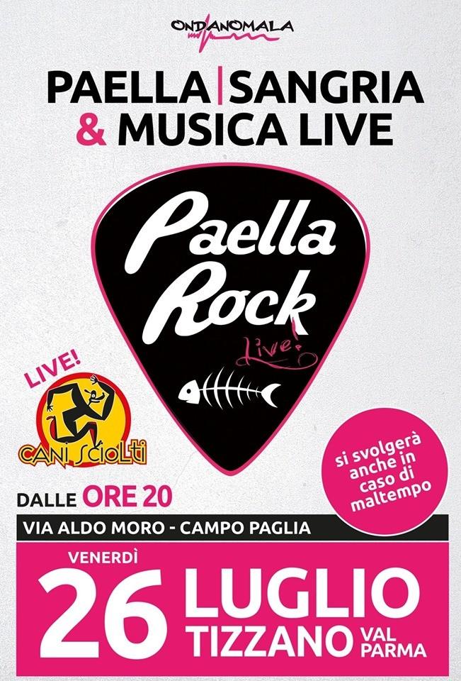 Paella Rock 2019 - Cani Sciolti LIVE!
