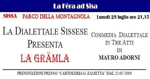 La Féra ad Sisa - Sissa Sagra di San Giacomo: La Grämla Commedia in tre atti di Mauro Adorni