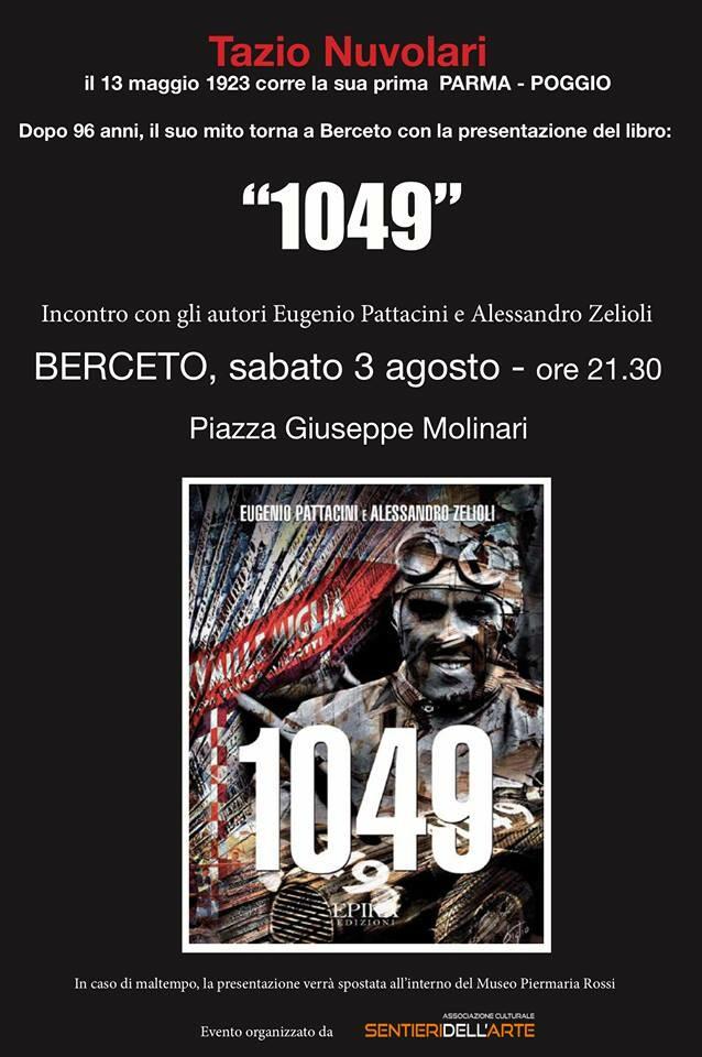 """Presentazione del libro """"1049"""" dedicato a Tazio Nuvolari a 96 anni della Poggio-Berceto"""