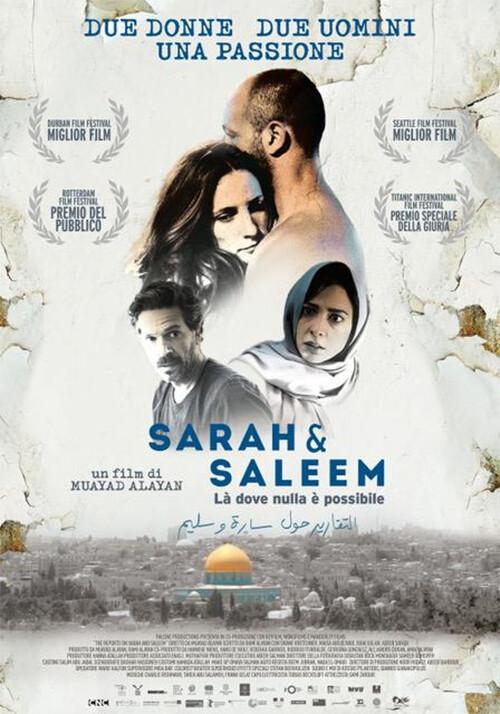 Sarah & Saleem - Là dove nulla è possibile  al Cinema D'Azeglio arena estiva